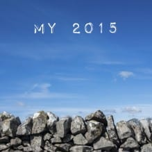 Stone wall and blue sky with text my 2015